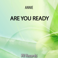 Annie - Are You Ready