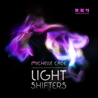 Michelle Cade - Light Shifters