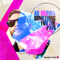 Ad Brown - Something for the Pain