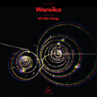 Wareika - All Little Things