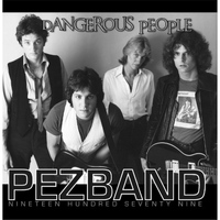 Pezband - Dangerous People