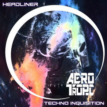 Headliner - Techno Inquisition Album