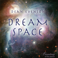 Dean Evenson - Dream Space