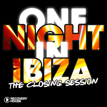 Various Artists - One Night in Ibiza - The Closing Session
