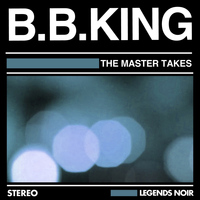 B. B. King - The Master Takes