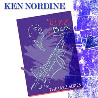 Ken Nordine - Jazz Box (The Jazz Series)