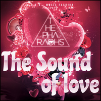 The Pharaohs - The Sound Of Love