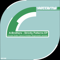 A-Brothers - Strictly Patterns EP