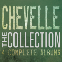 Chevelle - The Collection