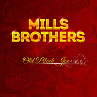 Mills Brothers - Mills Brothers - Old Black Joe