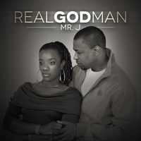 Mr. J - Real God Man