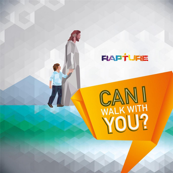 Rapture - Can I Walk With You?
