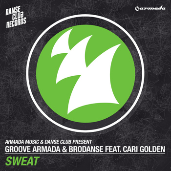 Groove Armada & Brodanse feat. Cari Golden - Sweat