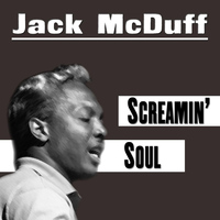 Brother Jack McDuff - Screamin' Soul