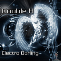 Double H - Electro Darling