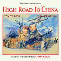 John Barry - High Road to China (Original Motion Picture Soundtrack)