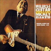 Mickey Baker - Wildest Guitar