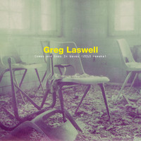 Greg Laswell - Comes And Goes In Waves (2013 Remake)