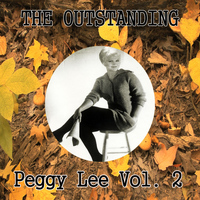 Peggy Lee - The Outstanding Peggy Lee Vol. 2