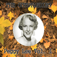 Peggy Lee - The Outstanding Peggy Lee Vol. 1