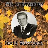 David Whitfield - The Outstanding David Whitfield