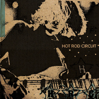 Hot Rod Circuit - HRC 3 Song EP