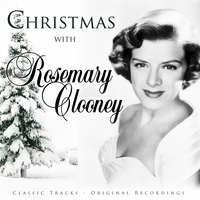 Rosemary Clooney - Christmas with Rosemary Clooney