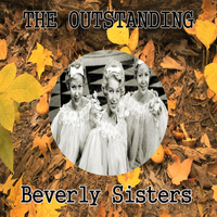 Beverly Sisters - The Outstanding Beverly Sisters