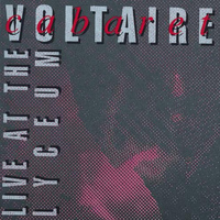 Cabaret Voltaire - Live at the Lyceum