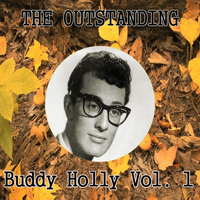 Buddy Holly - The Outstanding Buddy Holly, Vol. 1