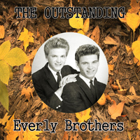 Everly Brothers - The Outstanding Everly Brothers