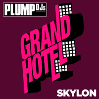 Plump DJs - Skylon
