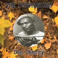 Don Cherry - The Outstanding Don Cherry