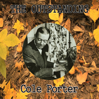Cole Porter - The Outstanding Cole Porter