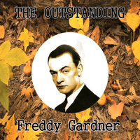 Freddy Gardner - The Outstanding Freddy Gardner