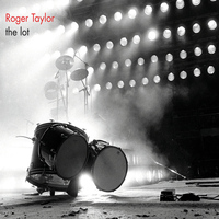 Roger Taylor - The Lot (Explicit)