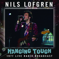 Nils Lofgren - Hanging Tough (Live)