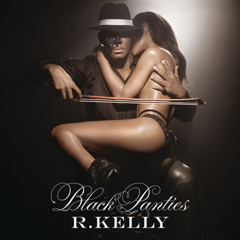 R. Kelly - Black Panties (Explicit)