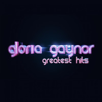 Gloria Gaynor - Gloria Gaynor (Greatest Hits)