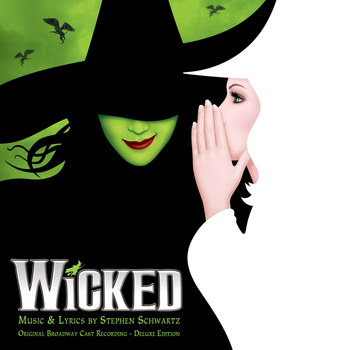 Various Artists - Wicked (Original Broadway Cast Recording / Deluxe Edition)