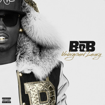 B.o.B - Underground Luxury (Explicit)