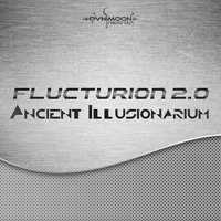 Flucturion 2.0 - Ancient Illusionarium