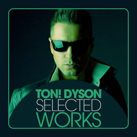 Ton! Dyson - Selected Works