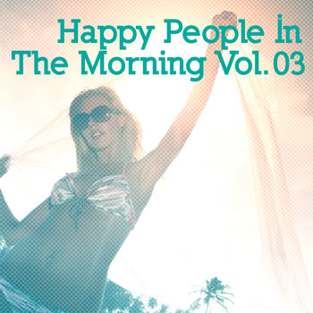 Various Artists - Happy People in the Morning, Vol. 3