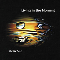 Buddy Love - Living in the Moment