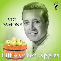 Vic Damone - Little Green Apples