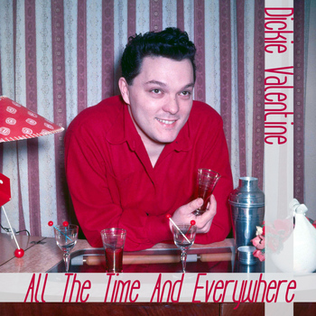 Dickie Valentine - All the Time and Everywhere