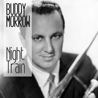 Buddy Morrow - Night Train