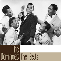 The Dominoes - The Bells