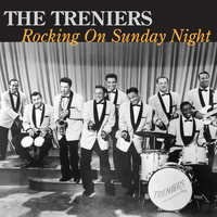 The Treniers - Rocking on Sunday Night